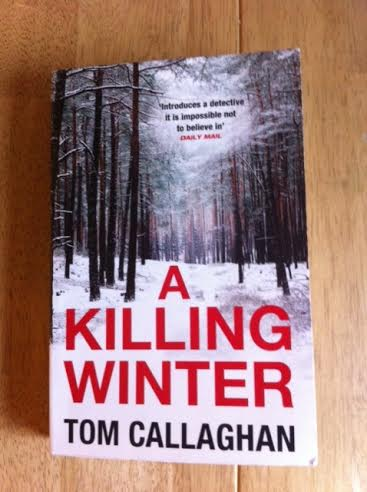 A Killing Winter By Tom Callaghan Book Review