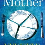 The Mother by Yvvette Edwards Reviewed by Frances Colville