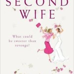 The life of a Second Wife  elizabethbuchan