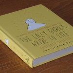 The Lazy Guru's Guide To Life by Laurence Shorter Reviewed by Frances Colville