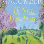 Debbie Macomber: If Not For You book review