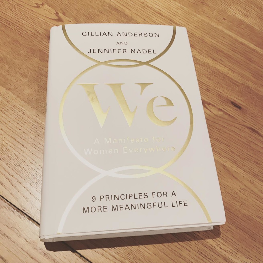 WE: A Manifesto for Women by Gillian Anderson and Jennifer Nadel