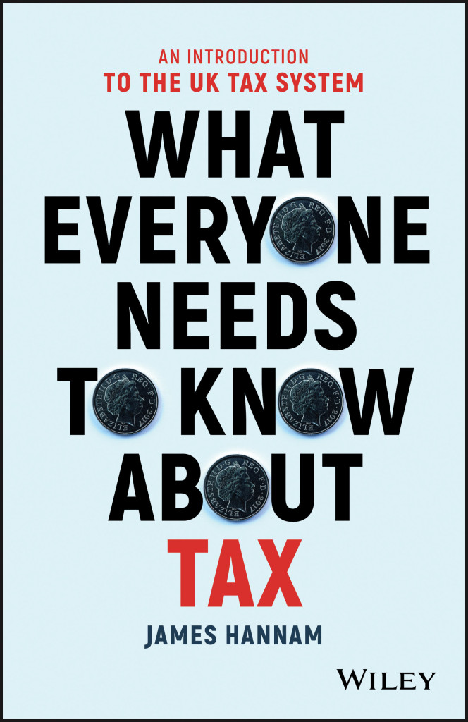 What Everyone Needs to Know about Tax- An Introduction to the UK Tax System Book Review