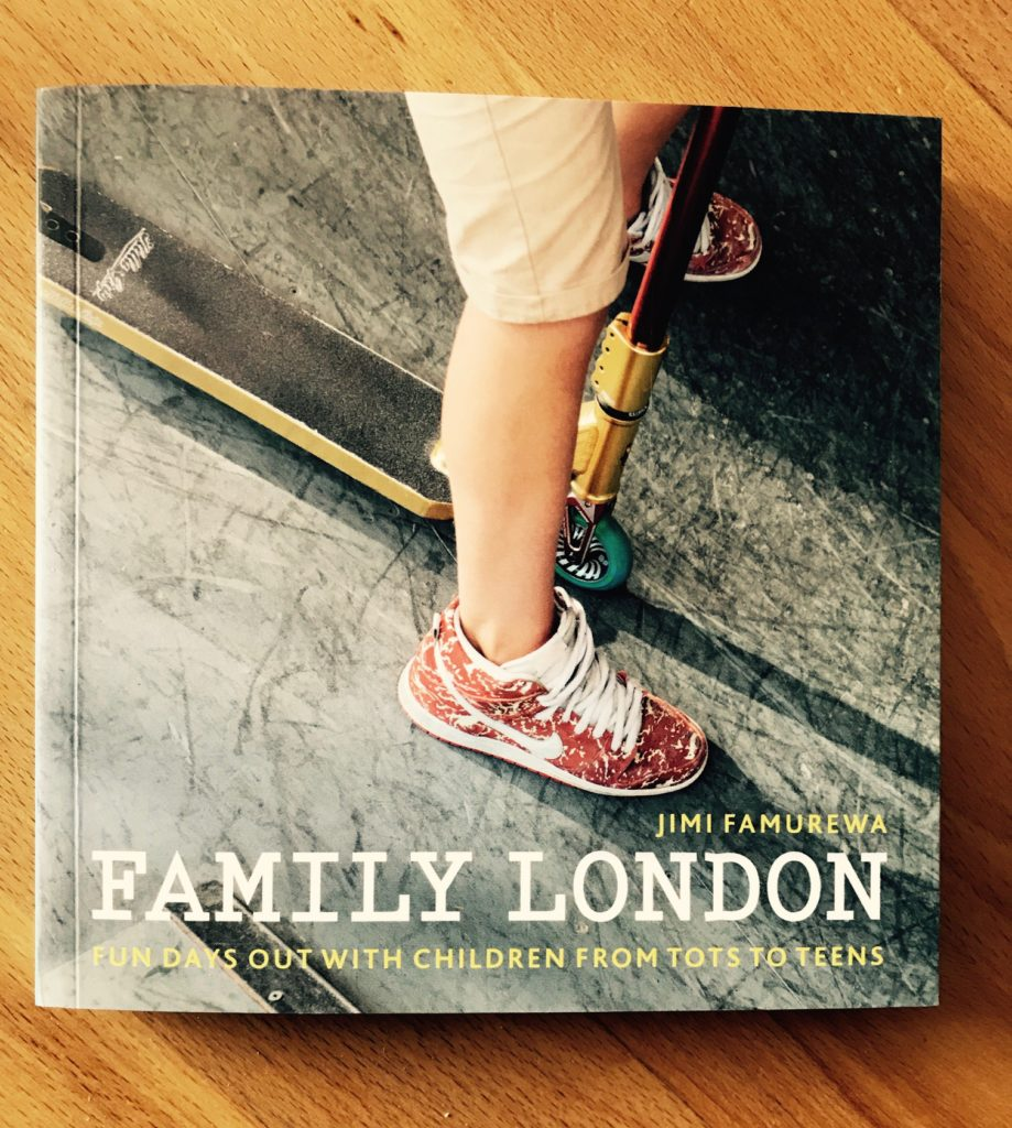 Family London: Fun Days Out With Children From Tots To Teens By Jimi Famurewa